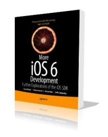 More iOS 6 Development: Further Explorations of the iOS SDK (English) (Paperback)