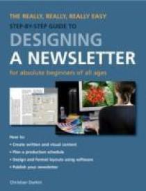 Designing A Newsletter (English) (Paperback)