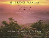 Blue Ridge Parkway - Celebration: Silver Anniversary Edition for the Friends of the Blue Ridge Parkway (English): Book
