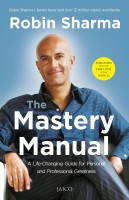 The Mastery Manual : A Life - Changing Guide for Personal and Professional Greatness (English): Book