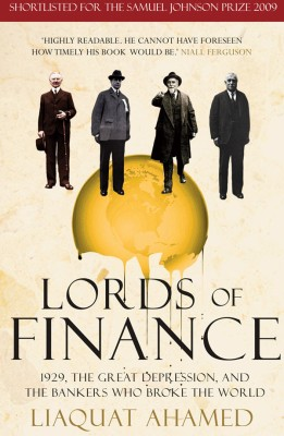 Buy Lords of Finance : 1929, The Great Depression, and the Bankers who Br (English): Book