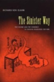 The Sinister Way: The Divine and the Demonic in Chinese Religious Culture (English) (Hardcover)
