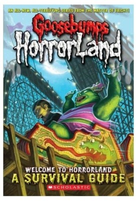 Goosebumps Horror Land: Welcome To Horrorland A Survival Guide price comparison at Flipkart, Amazon, Crossword, Uread, Bookadda, Landmark, Homeshop18