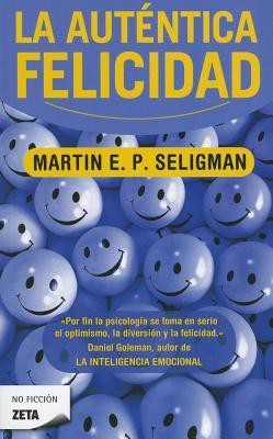 La Autentica Felicidad = Authentic Happiness price comparison at Flipkart, Amazon, Crossword, Uread, Bookadda, Landmark, Homeshop18