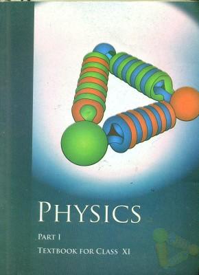 Physics Part I Class XI 01 Edition price comparison at Flipkart, Amazon, Crossword, Uread, Bookadda, Landmark, Homeshop18