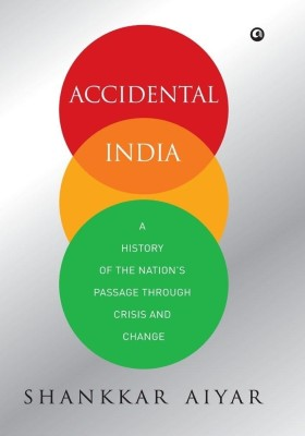 Accidental India: A History of the Nation's Passage through Crisis and Change : A History of the Nation's Passage through Crisis and Change price comparison at Flipkart, Amazon, Crossword, Uread, Bookadda, Landmark, Homeshop18