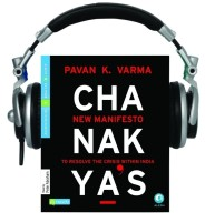Chanakya's New Manifesto : To Resolve the Crisis within India (English) with 1 Disc: Book