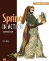 Spring In Action:Covers Spring 3.0, 3Rd Edition (English) 3rd Edition: Book
