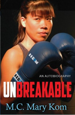 Pay Rs 79 for English Edition of Unbreakable Paperback By Mary Kom