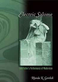 Electric Salome: Loie Fuller's Performance of Modernism (English) (Paperback)
