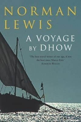 Buy Voyage by Dhow (English): Book