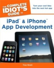 Complete Idiot's Guide to iPad & iPhone App Development (English) (Paperback)