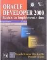 ORACLE DEVELOPER 2000 : Basics to Implementation (English) 1st Edition: Book