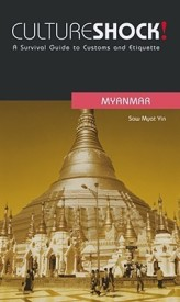 Cultureshock! Myanmar: A Survival Guide to Customes and Etiquette (Cultureshock Myanmar: A Survival Guide to Customs & Etiquette) (English) (Paperback)