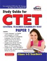 Study Guide for CTET Central Teacher Eligibility Test Paper - 1 (Class 1 - 5 teachers): Book