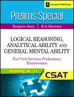 Prelims Special - Logical Reasoning, Analytical Ability and General Mental Ability for Civil Services Preliminary Examination (CSAT) Paper 2 (English) 1st Edition: Book