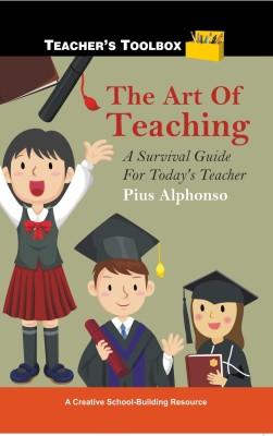 The Art of Teaching: A Survival Guide for Today's Teacher price comparison at Flipkart, Amazon, Crossword, Uread, Bookadda, Landmark, Homeshop18