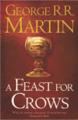 Buy A Feast for Crows - Book 4 of A Song of Ice & Fire (English): Book