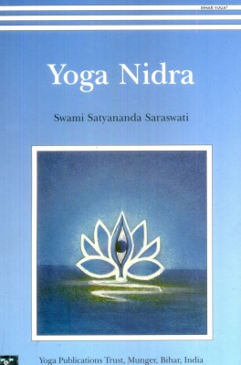 Yoga Nidra/2009 Re-print by Satyananda Saraswati-English-Yoga Publications Trust/munger/india-Paperback_Edition-6th Edition 8 times reprinted (English) price comparison at Flipkart, Amazon, Crossword, Uread, Bookadda, Landmark, Homeshop18