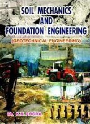 Buy Soil Mechanics and Foundation Engineering (Geotechnical Engineering) (English): Book