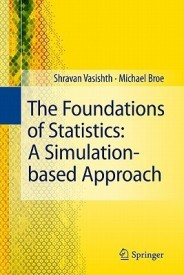 The Foundations of Statistics.: A SImulation - Based Approach (English) (Hardcover)