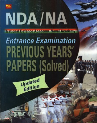 Buy NATIONAL DEFENCE ACADEMY, NAVAL ACADEMY ENTRANCE EXAMINATION PREVIOUS YEAR'S PAPER (SOLVED) 01 Edition: Book