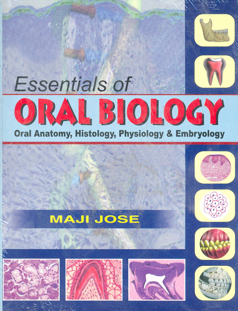 Oral anatomy histology and embryology