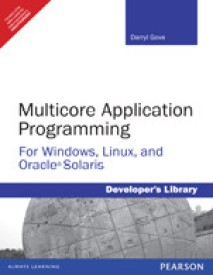Multicore Application Programming : for Windows, Linux, and Oracle Solaris (Paperback)