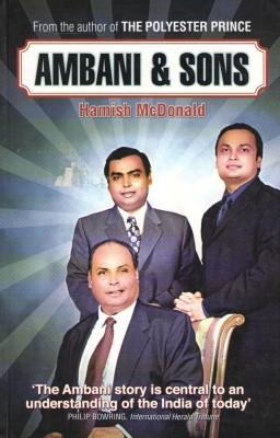 Buy AMBANI & SONS: FROM THE AUTHOR OF THE PLOYESTER PR: Book