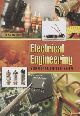 Buy Electrical Engineering Workshop Practice Laboratory Manual: Book