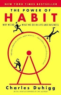 The Power of Habit: Why We Do What We Do in Life & Business (English) price comparison at Flipkart, Amazon, Crossword, Uread, Bookadda, Landmark, Homeshop18