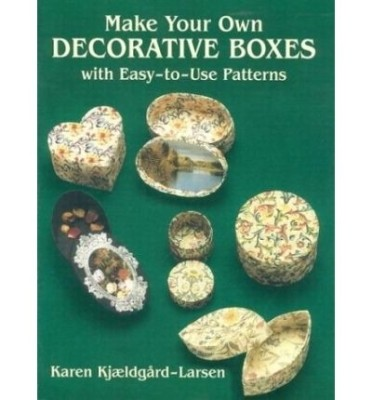 make your own decorative boxes with easytouse patterns