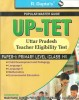 UP-TET Uttar Pradesh Teacher Eligibility Test Primary Level Guide (Paper - 1) 1st Edition
