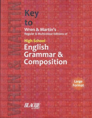 KEY TO WREN & MARTIN REGULAR & MULTICOLOUR EDITIONS OF HIGH SCHOOL ENGLISH GRAMMAR & COMPOSITION (ENGLISH) price comparison at Flipkart, Amazon, Crossword, Uread, Bookadda, Landmark, Homeshop18