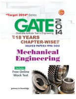 GATE 2014 - Mechanical Engineering : 18 Years Chapter Wise Solved Papers (1996 - 2013) 15th Edition: Book