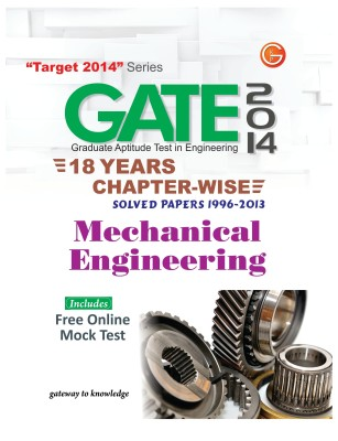 Buy GATE 2014 - Mechanical Engineering : 18 Years Chapter Wise Solved Papers (1996 - 2013) (English) 15th Edition: Book