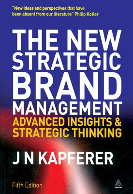 Buy The New Strategic Brand Management: Advanced Insights and Strategic Thinking 5th Edition: Book