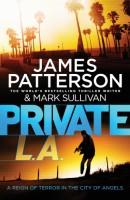 Private L.A.: (Private 7) (English): Book