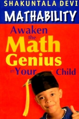 Buy Mathability : Awaken the Math Genius in Your Child (English) 1st Edition: Book