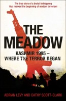 The Meadow: Kashmir 1995 - Where the Terror Began : Kashmir 1995 - Where the Terror Began: Book