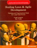 Scaling Lean & Agile Development : Thinking and Organizational Tools for Large-Scale Scrum: Book