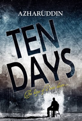 Buy TEN DAYS : THE HOPE OF A NEW DAWN: Book