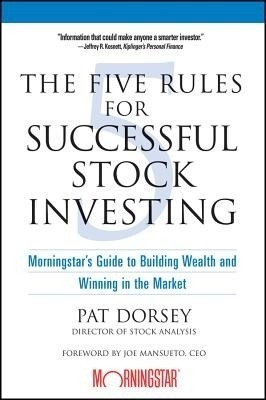 Buy The Five Rules for Successful StockInvesting by joe mansueto;pat dorsey-English-WILEY INDIA PVT. LTD.-NEW DELHI-Paperback_Edition-1st (English) 1st  Edition: Book