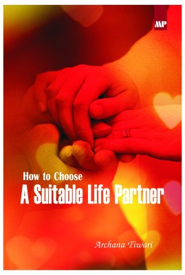 How To Choose A Suitable Life Partner (English) price comparison at Flipkart, Amazon, Crossword, Uread, Bookadda, Landmark, Homeshop18
