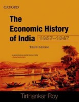 Economic History of India, 1857-1947 (English) 3rd Edition: Book