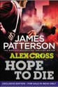 Hope to Die: (Alex Cross 22) (English): Book