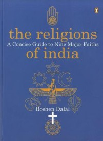 The Religions of India: A Concise Guide to Nine Major Faiths : A Concise Guide to Nine Major Faiths (English) (Paperback)