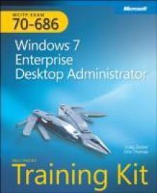 McItp Self-Paced Training Kit (Exam 70-686): Windows 7 Desktop Administrator (English) (Paperback)