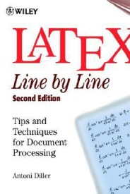 Latex: Line by Line: Tips and Techniques for Document Processing (English) 2nd  Edition (Paperback)