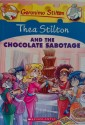 THEA STILTON THEA STILTON AND THE CHOCOLATE SABOTAGE (English): Book